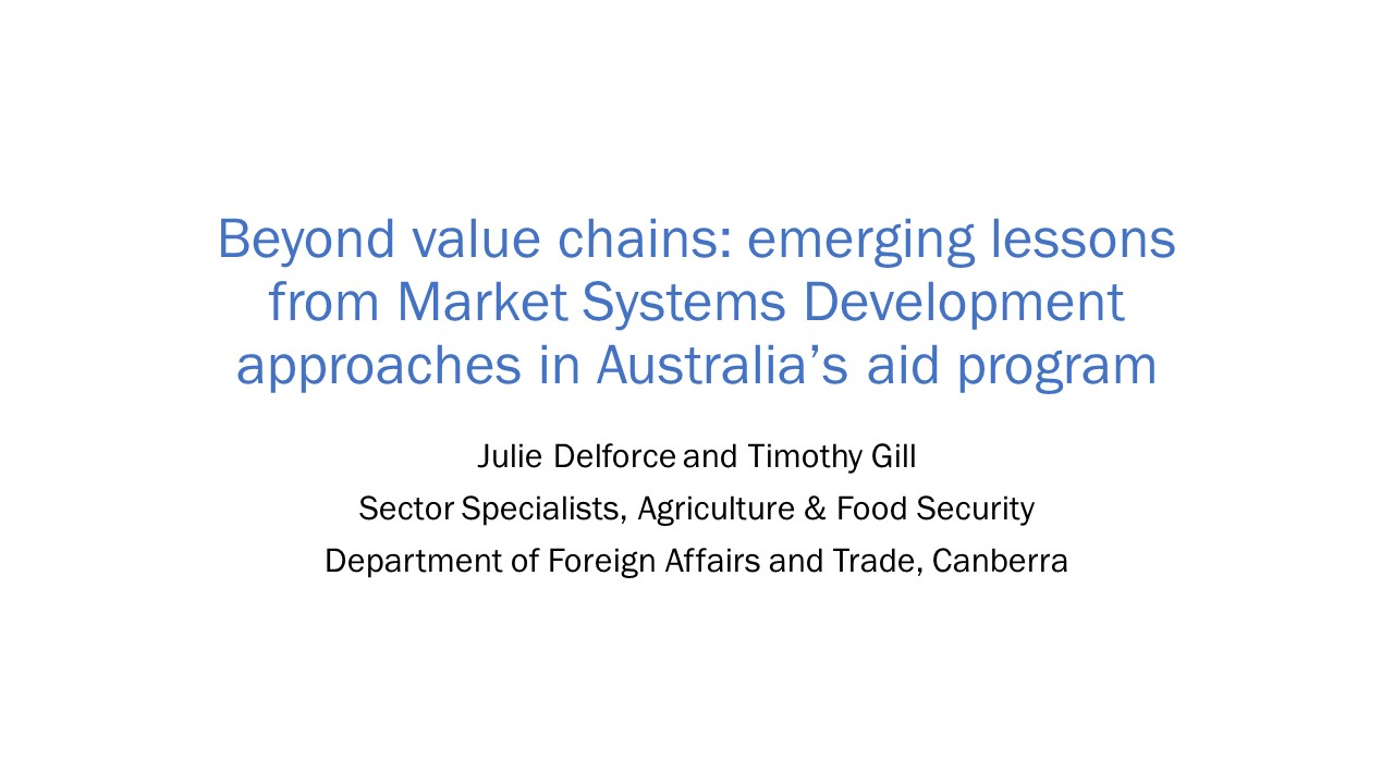 Beyond value chains: emerging lessons from MSD approaches in Australia's aid program