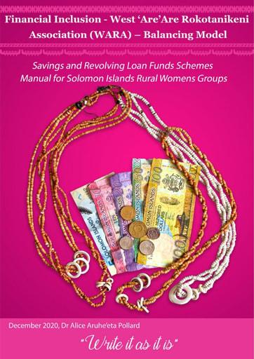 Financial Inclusion - West 'Are'Are Rokotanekeni Association (WARA) - Balancing Model